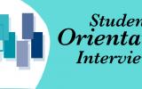 Student Orientation Interviews